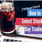 How To Select Stocks For Day Trading