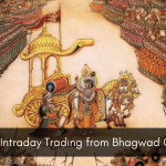 Learn Intraday Trading from Bhagwad Geeta