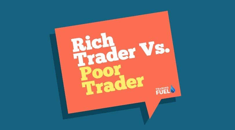 Rich trader Vs Poor trader