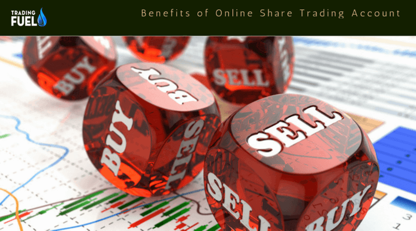 Benefits of Online Share Trading Account in India