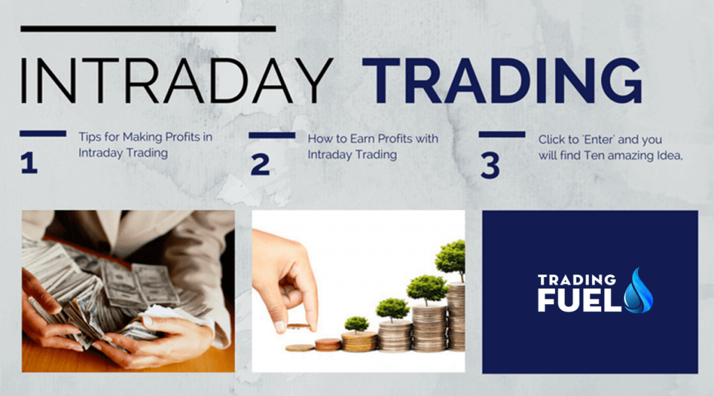 Profits in Intraday Trading