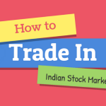 How to Trade in Indian Stock Market