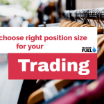 How to choose right position size for your Trading
