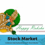 Celebrate Raksha Bandhan with Stock Market