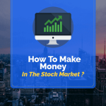 How to Make Money in Indian Stock Market
