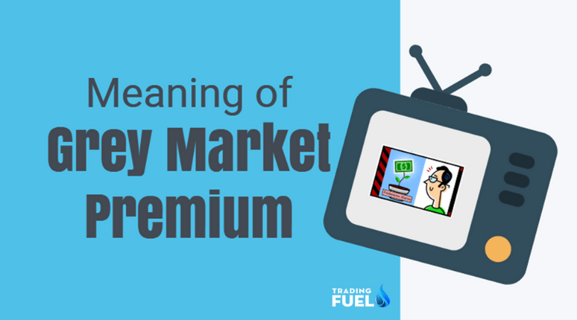 What is Grey Market Premium