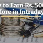 how to earn 5000 daily in Intraday Trading