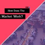 How Does The Stock Market Work