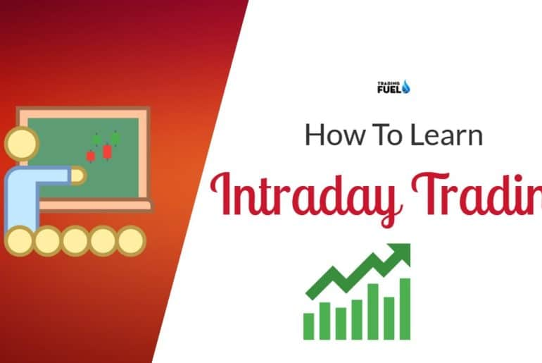 How to Learn Intraday Trading
