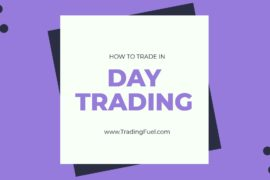 How to Trade in Intraday Trading