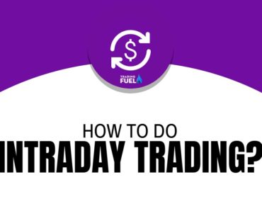 How to do Intraday Trading
