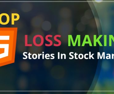 TOP 5 Loss Making Stories in The Stock Market