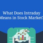 What Does Intraday Means in Stock Market