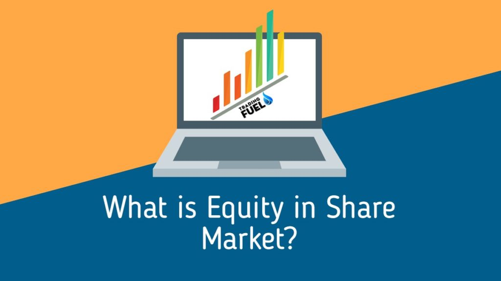 What is Equity in Share Market