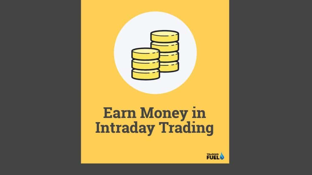 How Much Can We Earn in Intraday Trading