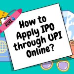 How to Apply IPO through UPI Online