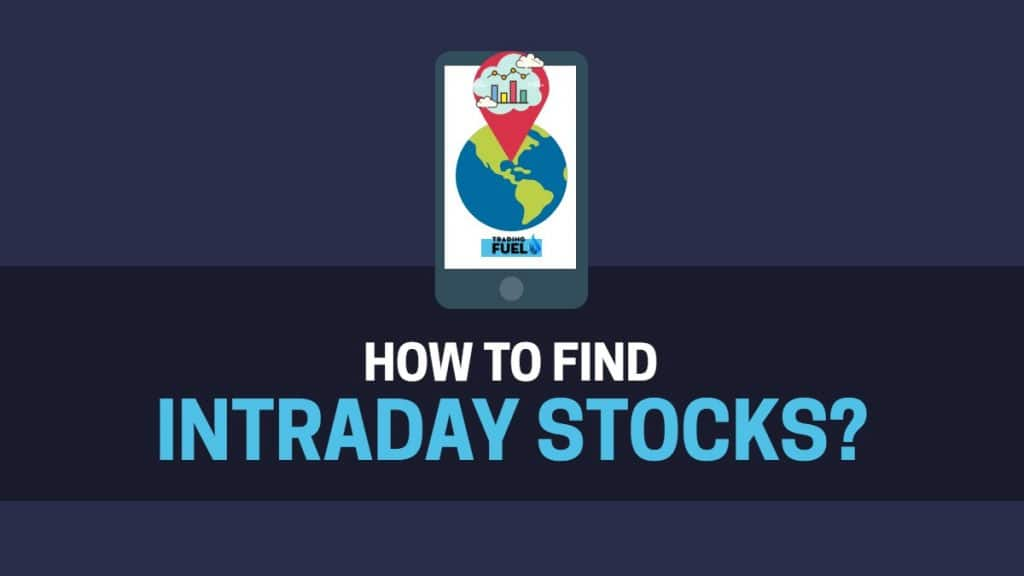 How to Find Intraday Stocks