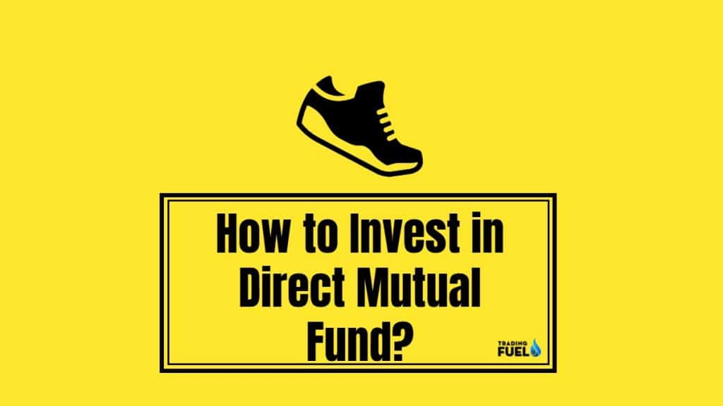 How to Invest in Direct Mutual Fund