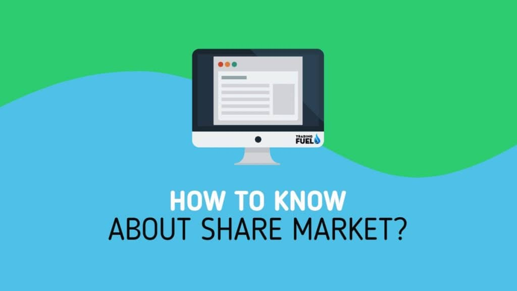 How to Know about Share Market