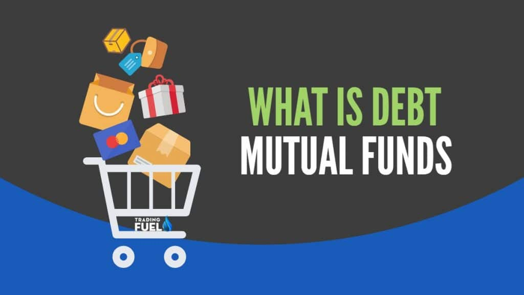 What is Debt Mutual Fund
