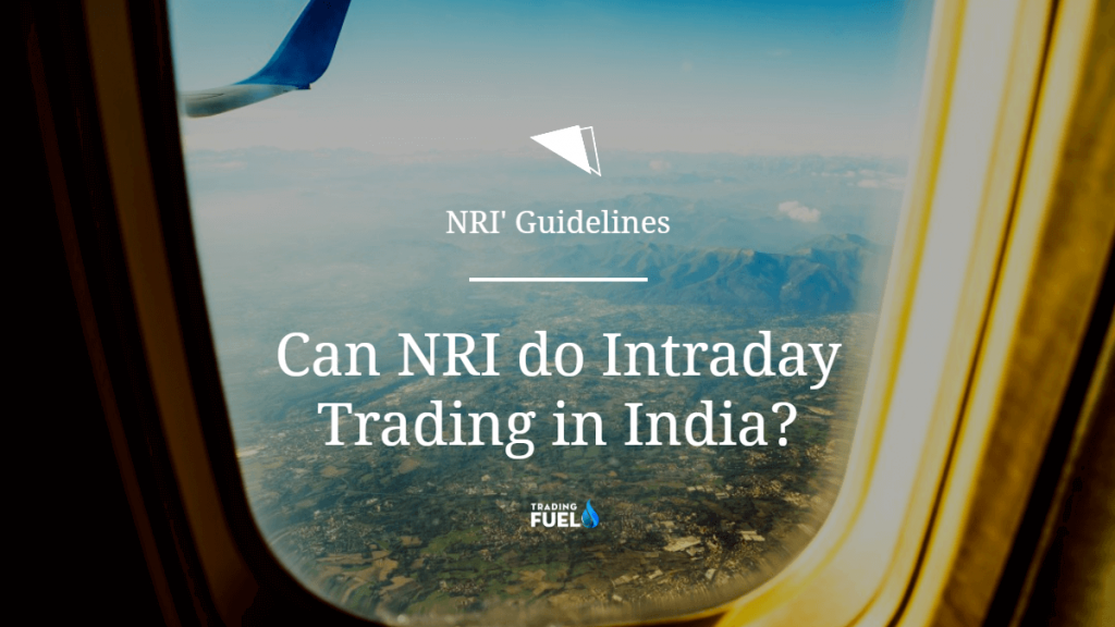 Can NRI do Intraday Trading in India