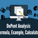 DuPont Analysis Formula, Components, Interpretation, Example, Calculator
