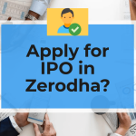 How to Apply for IPO in Zerodha