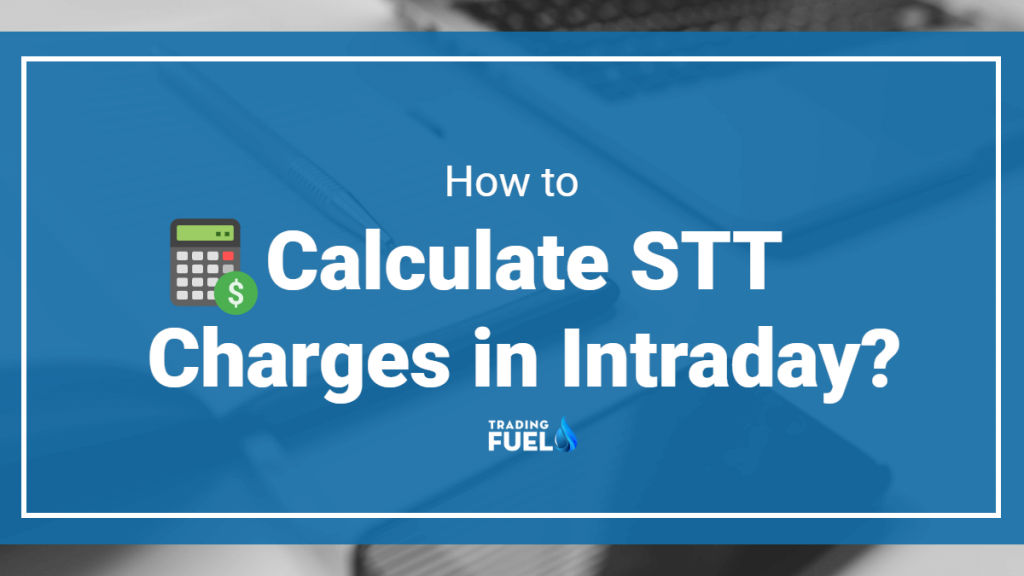 How to Calculate STT charges in Intraday