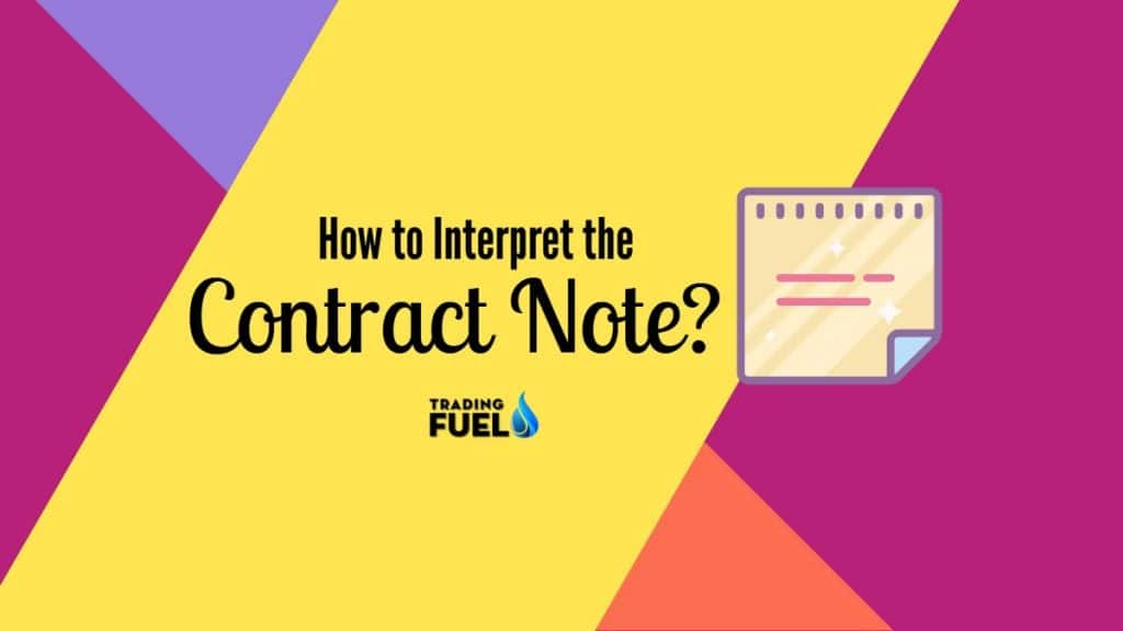 How to Interpret the Contract Note