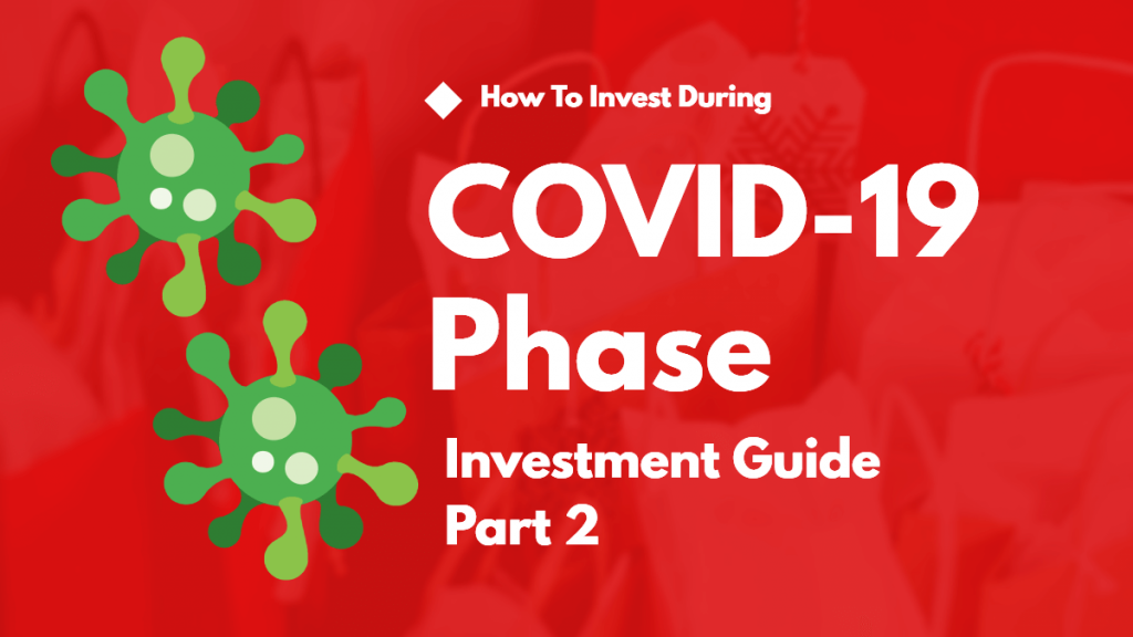 How to Invest During COVID-19 PHASE in Stock Market