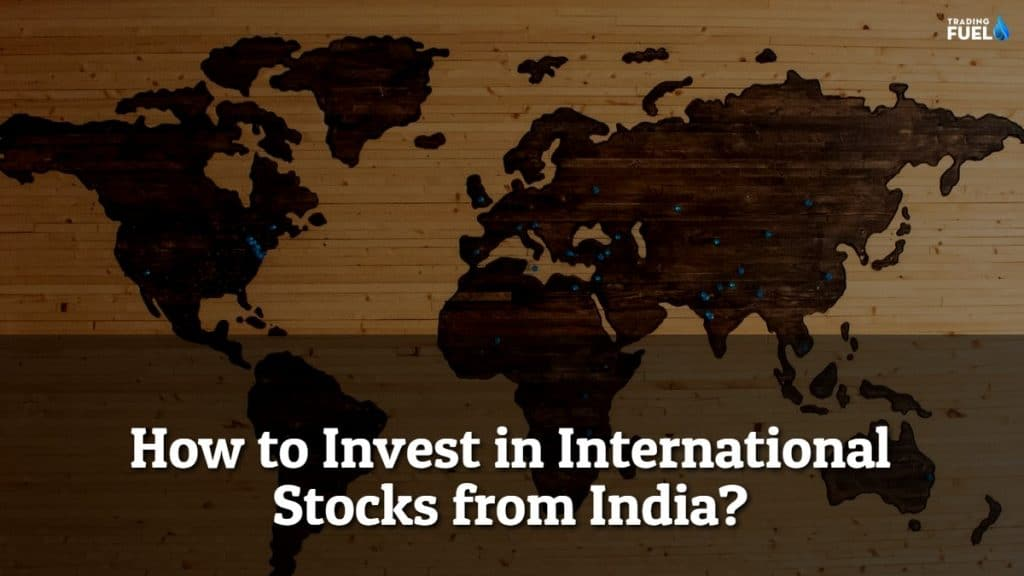 How to Invest in International Stocks from India