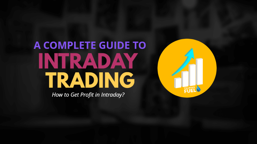 How to get Profit in Intraday