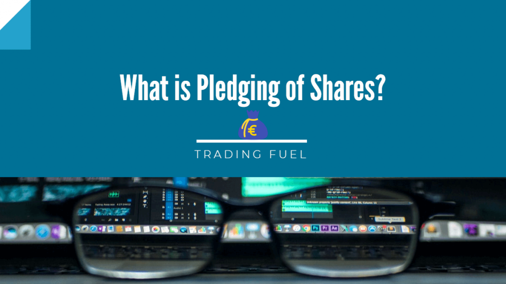 What is Pledging of Shares