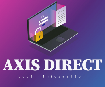 Axis Direct Login – Get all the Login Information and its Features