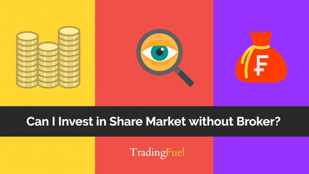 Can I Invest in Share Market without Broker