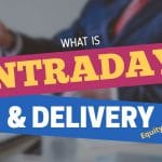 What is Intraday Equity and Delivery Equity