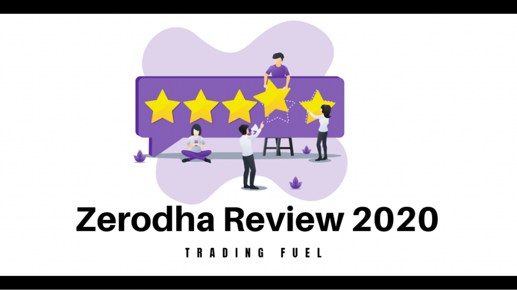 Zerodha Review 2020