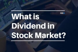 What is Dividend in Stock Market