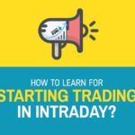 How to Learn for Starting Trading in Intraday