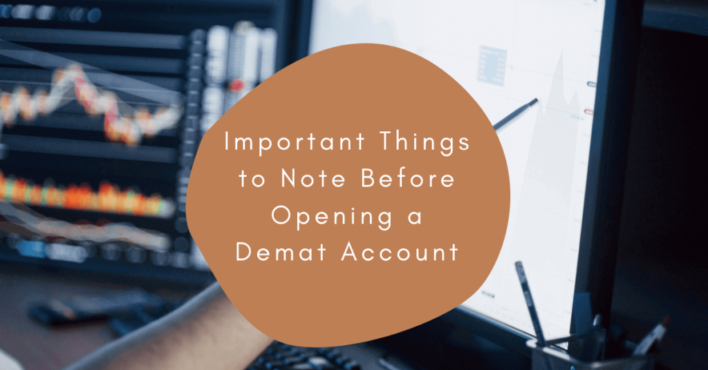 Important Things to Note Before Opening a Demat Account