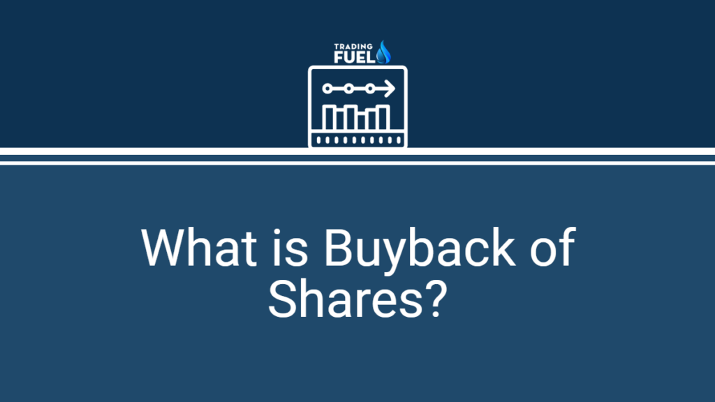 What is Buyback of Shares
