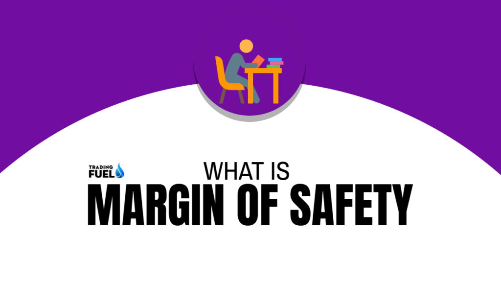 What is Margin of Safety