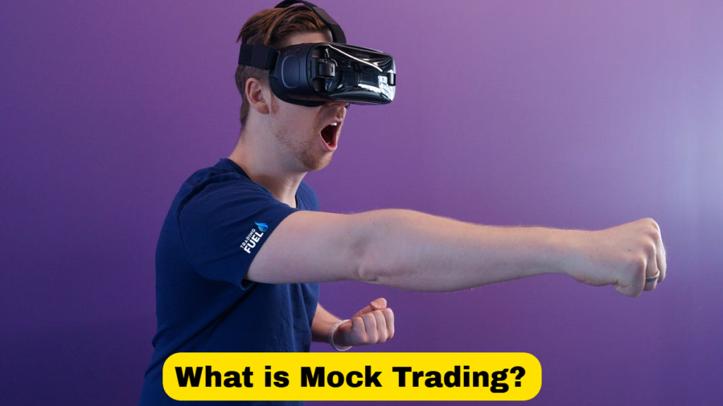 What is Mock Trading